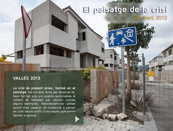 http://lluisbrunet.cat/llb_r/reportatges/paisatgecrisi_01/rf_reportatge.html#.UX7fd4L2FGE